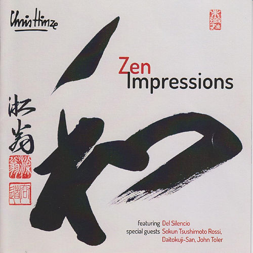 Play & Download Zen Impressions by Chris Hinze | Napster