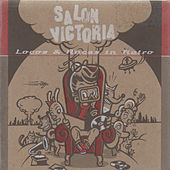 Locos y Rucas In Retro by Salon Victoria