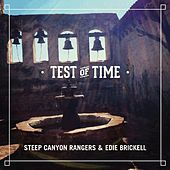 Play & Download Test of Time by Steep Canyon Rangers | Napster