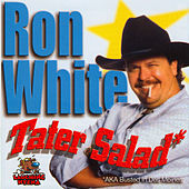 Play & Download Tater Salad Vol. 18 by Ron White | Napster