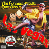 The Funniest Album Ever About Las Vegas Vol. 99 by Various Artists