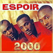 Play & Download Espoir 2000 by Espoir 2000 | Napster