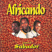Play & Download Sabador, Vol. 2 by Africando | Napster