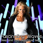 Play & Download Fascinating Waves by Various Artists | Napster