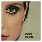 Play & Download The Thin Line by Heather Peace | Napster