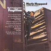 Play & Download I'm A Lonesome Fugitive by Merle Haggard | Napster