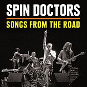 Songs from the Road (Live) van Spin Doctors