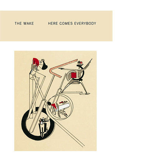 Here Comes Everybody (Remaster) by The Wake