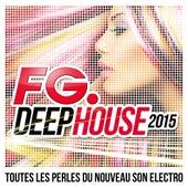 FG Deep House 2015 de Various Artists