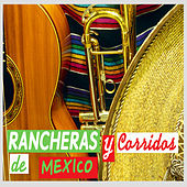 Play & Download Rancheras y Corridos de Mexico by Various Artists | Napster