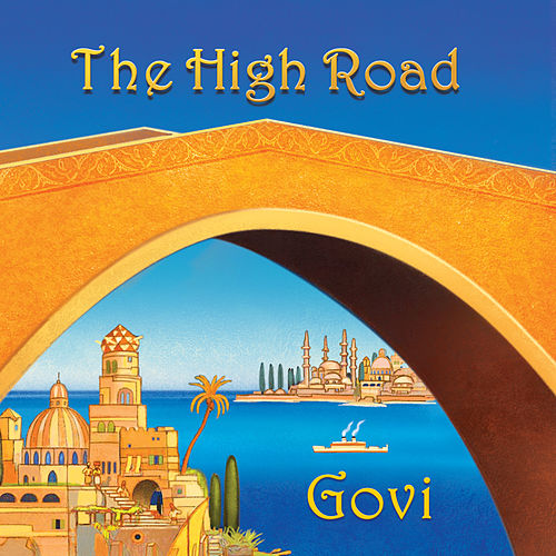 Play & Download The High Road by Govi | Napster