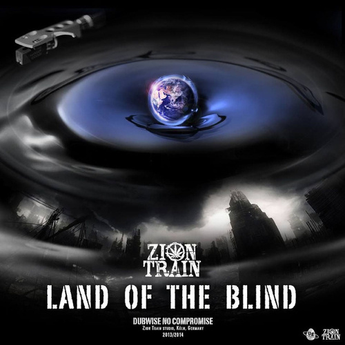Play & Download Land of the Blind by Zion Train | Napster