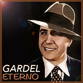 Play & Download Gardel Eterno by Carlos Gardel | Napster
