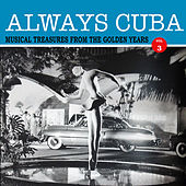 Always Cuba Vol. 3 by Various Artists