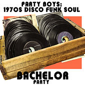 1970's Disco Funk Soul Bachelor Party Music Including the Real Thing, Nobody but You Babe, Peter Piper Pumped His Pecks, For the Love of You, And She's Alright! by Various Artists