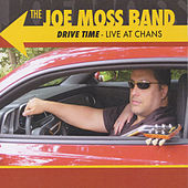 Play & Download Drive Time - Live at Chan's by Joe Moss Band | Napster