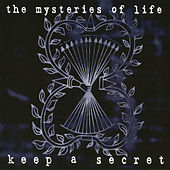 Play & Download Keep a Secret (Expanded Edition) by The Mysteries Of Life | Napster