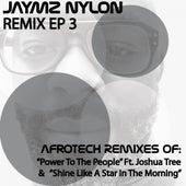 Play & Download Remix 3 - Single by Jaymz Nylon | Napster