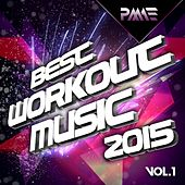 Best Workout Music 2015, Vol. 1 - EP de Various Artists