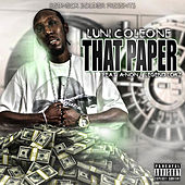 Play & Download That Paper (feat. A-Non & Legend Lokz) by Luni Coleone | Napster