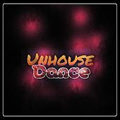 Play & Download Unhouse Dance (Dance Best Hits Dance Miami DJs Club 2015) by Various Artists | Napster