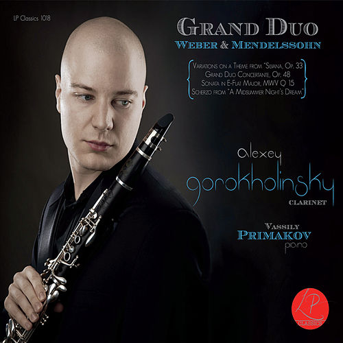 Play & Download Grand Duo - Weber & Mendelssohn by Alexey Gorokholinsky | Napster