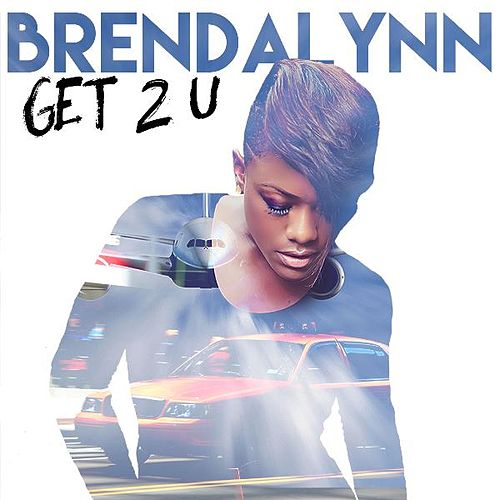Play & Download Get 2 U by Brendalynn | Napster