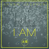 I Am by Shawn Jackson