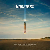 Play & Download The News From Nowhere by The Hoosiers | Napster