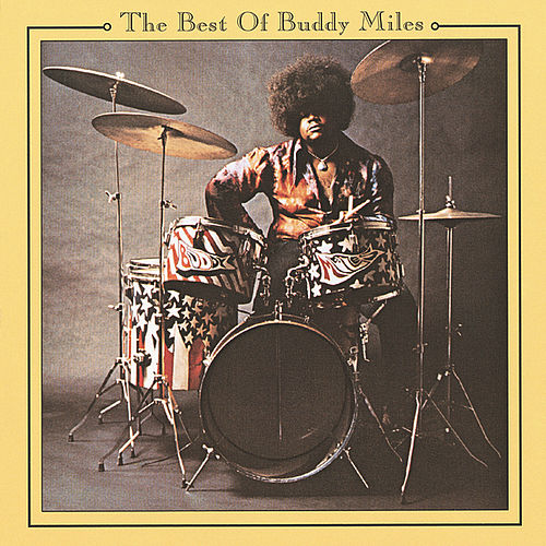 The Best Of Buddy Miles by Buddy Miles