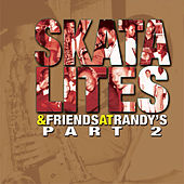 Skatalites & Friends at Randy's, Pt. 2 by Various Artists