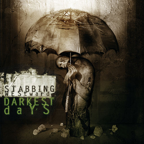 Play & Download Darkest Days by Stabbing Westward | Napster