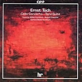 Cello Concerto/ Tanz-Suite by Ernst Toch