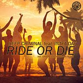 Ride or Die by Deep Criminal