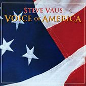 Play & Download Voice of America by Steve Vaus | Napster