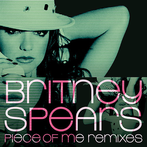 Piece of Me Remixes by Britney Spears