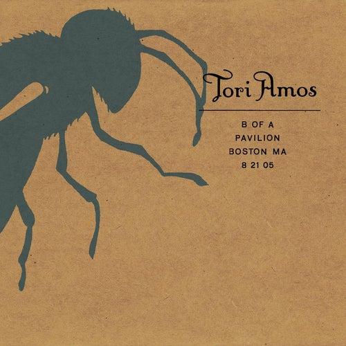 Play & Download B of A Pavilion, Boston, MA 8/21/05 by Tori Amos | Napster
