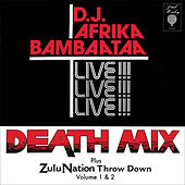 Play & Download Death Mix Live by Afrika Bambaataa | Napster