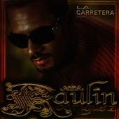 Play & Download La Carretera by Raulin Rodriguez | Napster