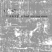 Play & Download A Dead Sinking Story by Envy | Napster