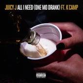 All I Need (One Mo Drank) by Juicy J