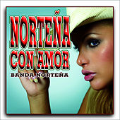 Norteña con amor by Banda Norteña