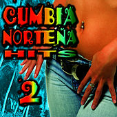 Cumbia Norteña Hits 2 by Cumbia Sabrosa