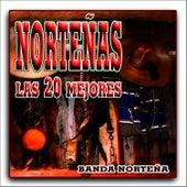 Norteñas, Las 20 mejores by Banda Norteña