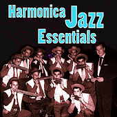Harmonica Jazz Essentials by Various Artists