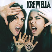 Somewhere to Run by Krewella
