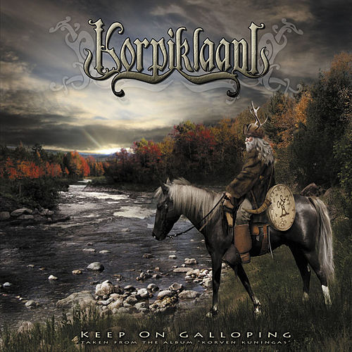 Play & Download Keep On Galloping by Korpiklaani | Napster
