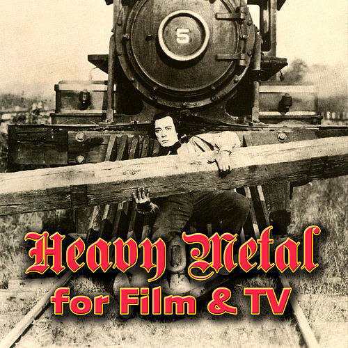 Heavy Metal For Film & TV by Various Artists