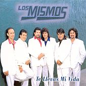 Play & Download Te Llevas Mi Vida by Los Mismos | Napster