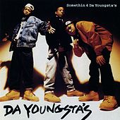 Play & Download Somethin 4 The Youngsta's by Da Youngsta's | Napster